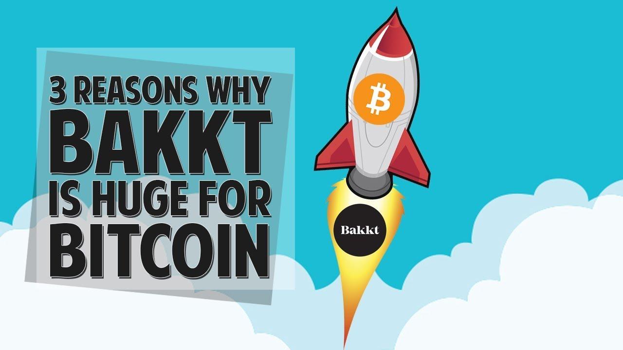 3 Reasons Why Bakkt Is HUGE For Bitcoin! (Better than ETF?!)
