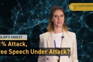51% Attack, Free Speech Under Attack? | Hodler's Digest
