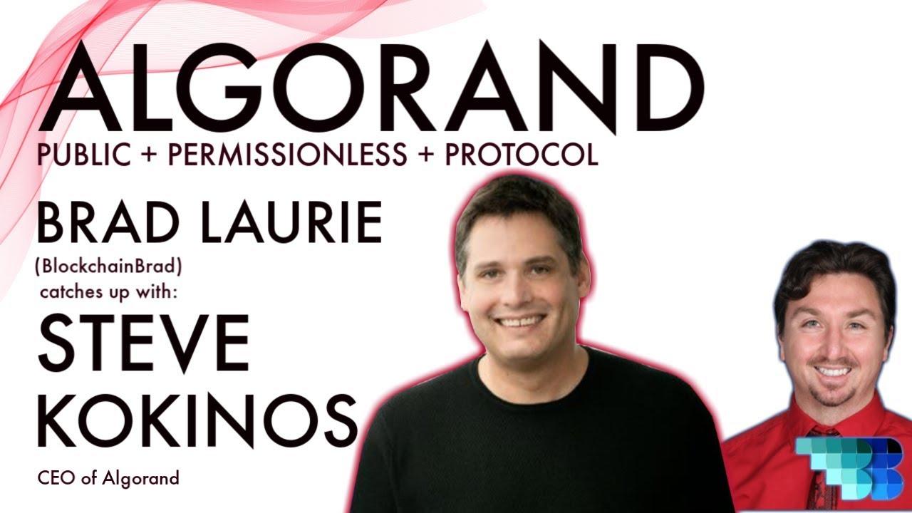 Algorand | BlockchainBrad | Steve Kokinos | Public Permissionless Blockchain Platform