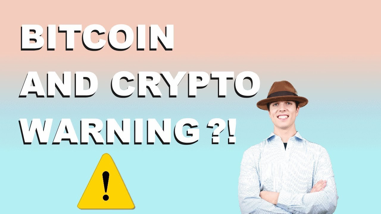 BITCOIN AND CRYPTO WARNING?!