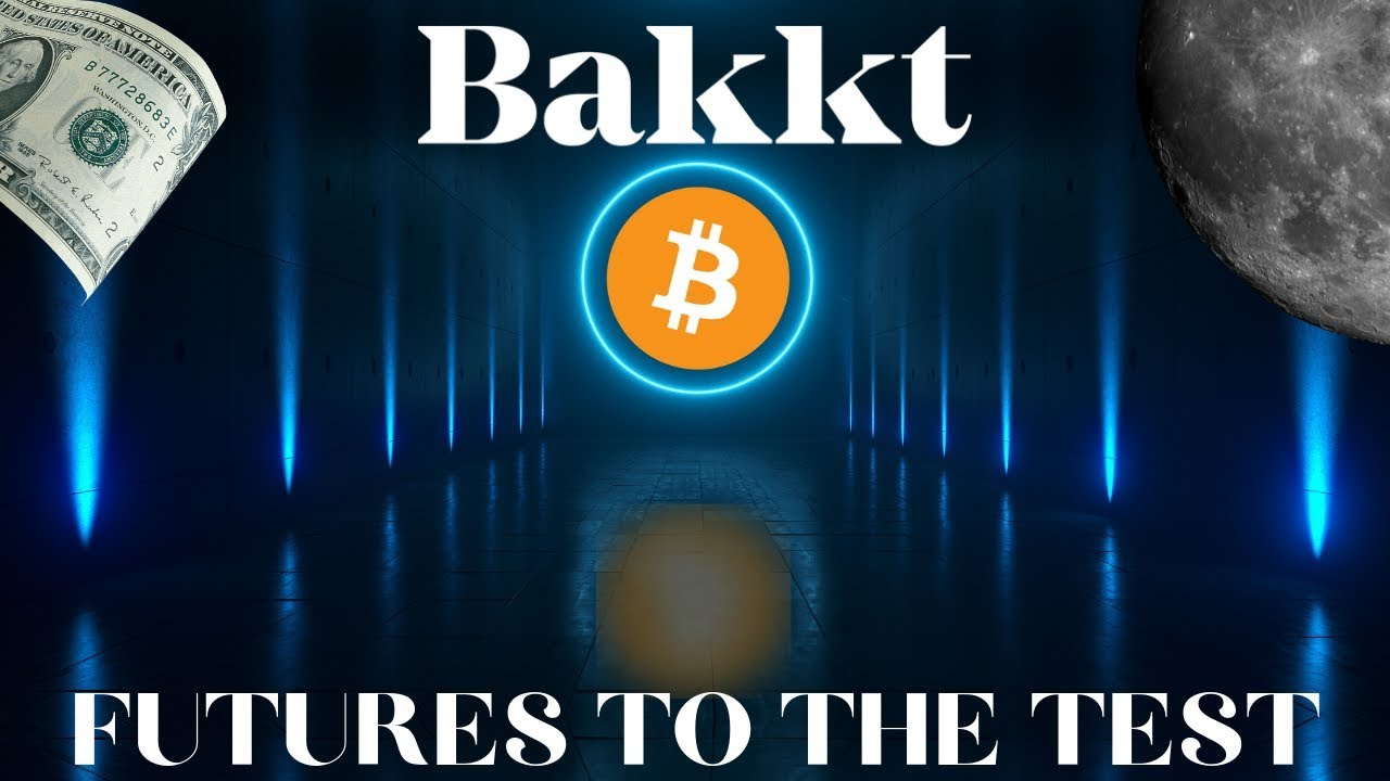 Bakkt Testing Bitcoin Futures Traded at ICE Futures U.S.! What is BAKKT?