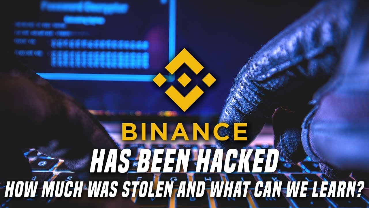 Binance Hacked | How much was stolen & what can we learn from this?