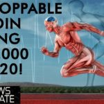 Bitcoin An Unstoppable Force - $100,000 Price by December 2020