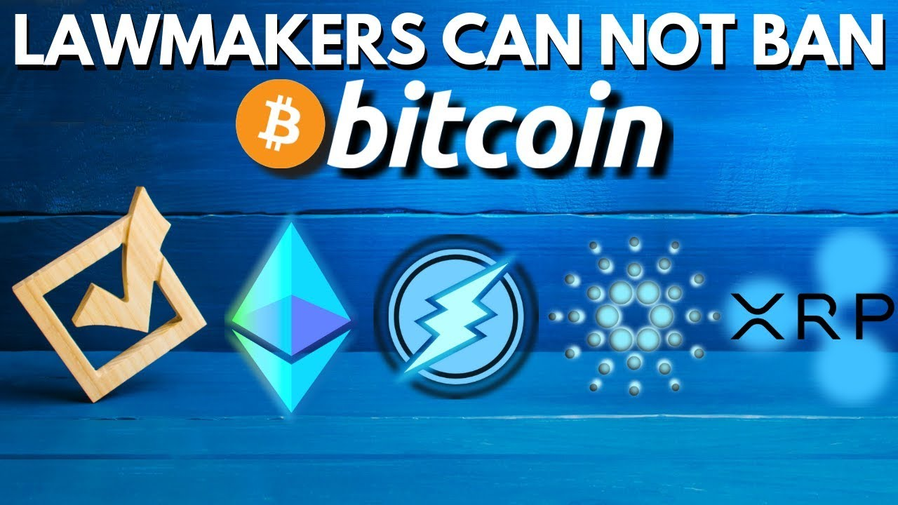 Bitcoin CAN'T be Banned! Cardano, Ripple, Electroneum, Ethereum!