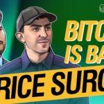 Bitcoin Is Back! Price Surge! Naaem Aslam & Tone Vays about Bitcoin