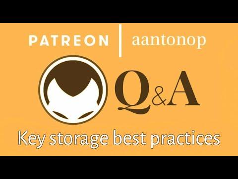 Bitcoin Q&A: Key storage best practices