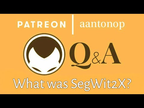 Bitcoin Q&A: What was SegWit2x?