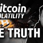 Bitcoin Volatility - The Truth