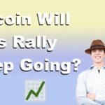 Bitcoin   Will This Rally Keep Going?
