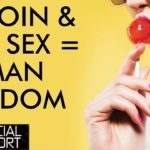 Bitcoin & Sex A Hot Combo For Financial Freedom