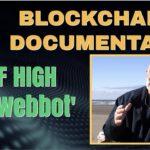 Blockchain Documentary  Clif High Web Bot predictions