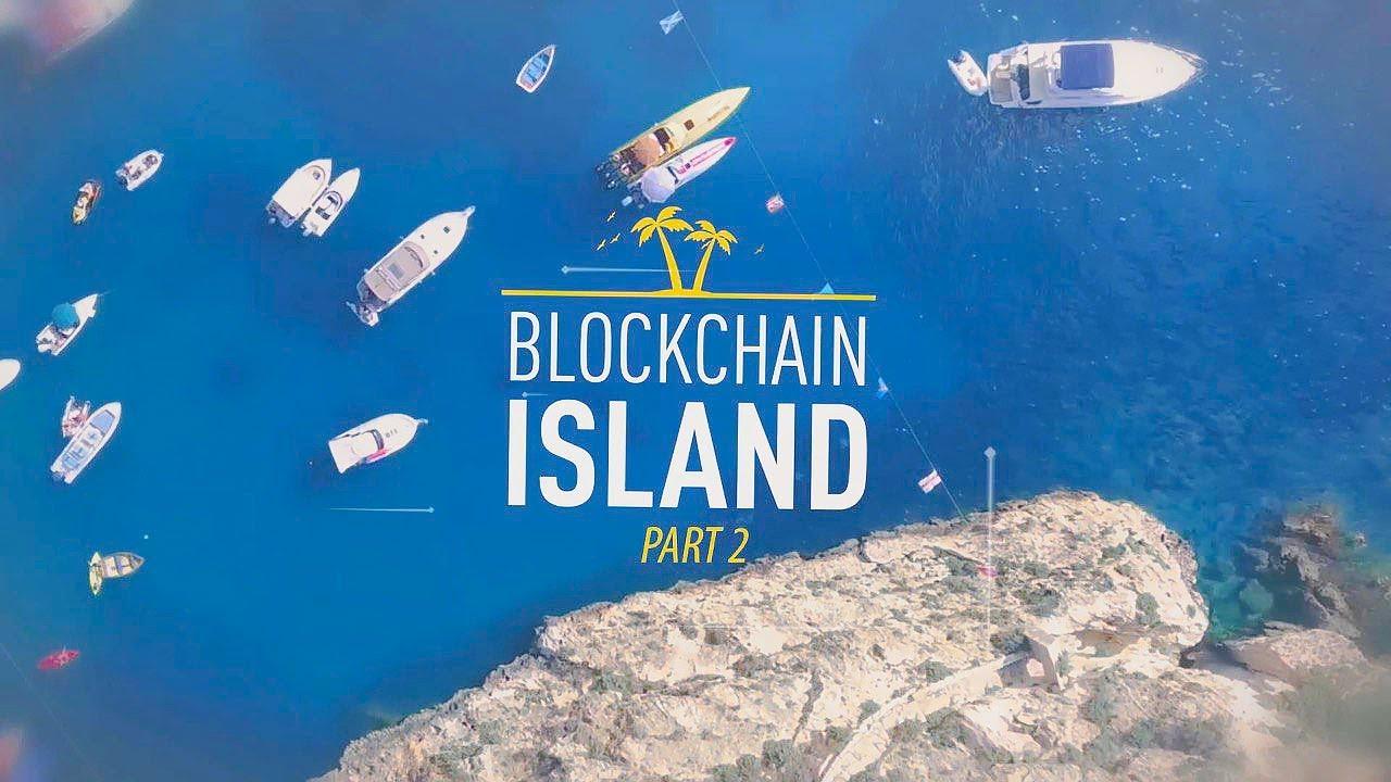 Blockchain Island 2 | How Malta Is Becoming a Global Capital of Crypto