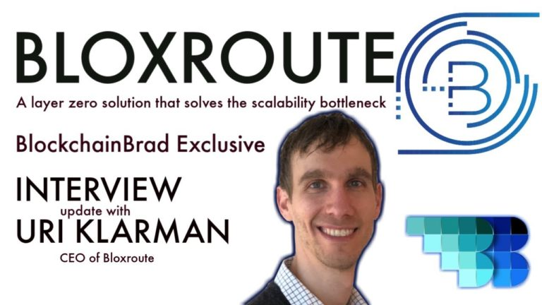 Bloxroute | BlockchainBrad | Layer 0 Solution | STO | Scaling Blockchains today | TCP/IP