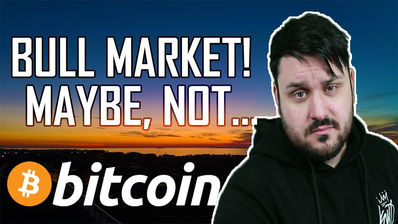 Bull Market! Maybe, Not...