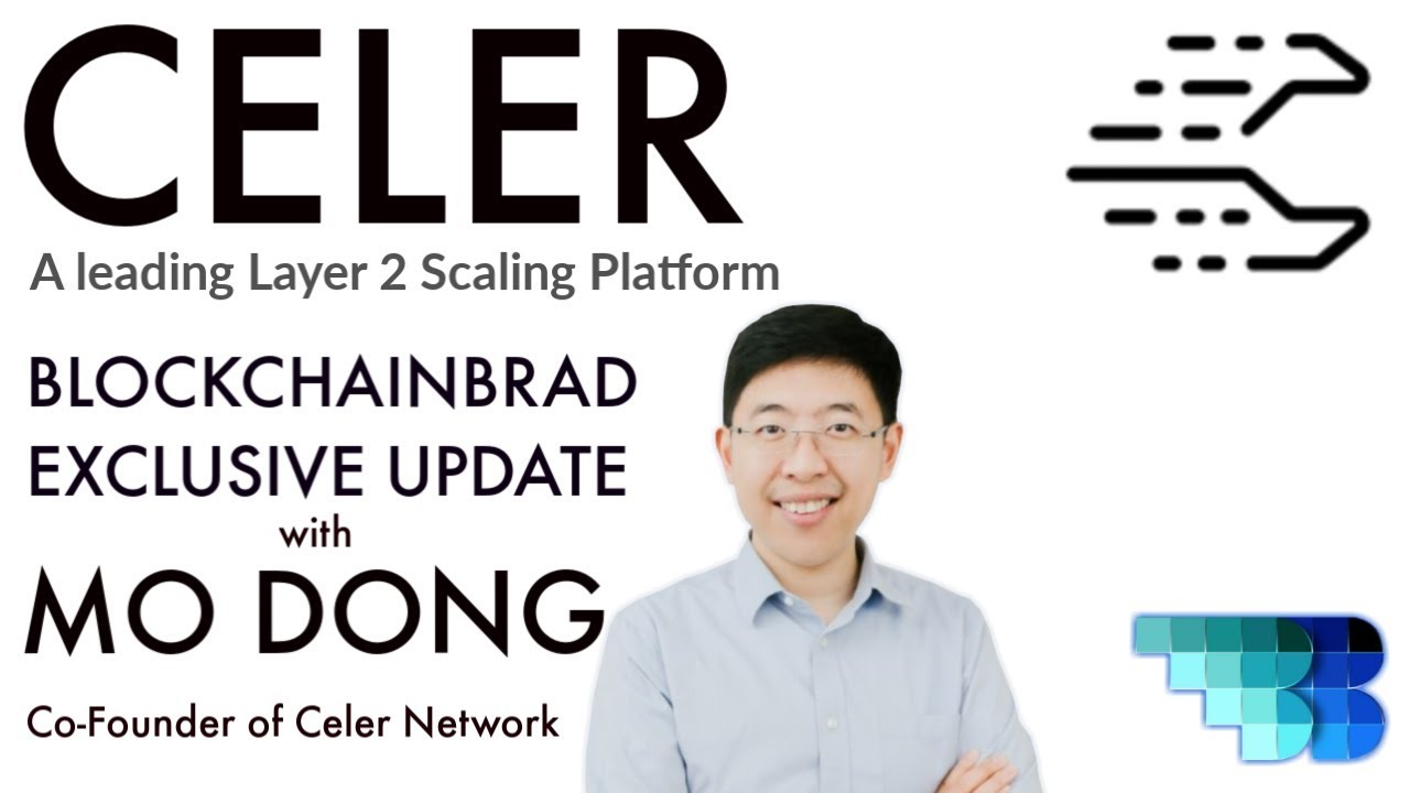 Celer | Crypto Update with Mo Dong | BlockchainBrad | Layer-2 Scaling Platform | Off-chain