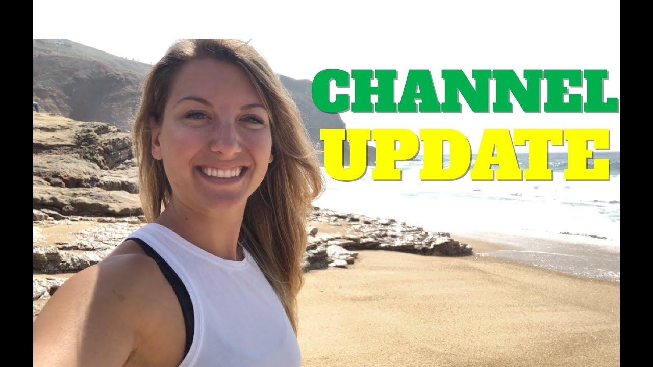Channel Update!