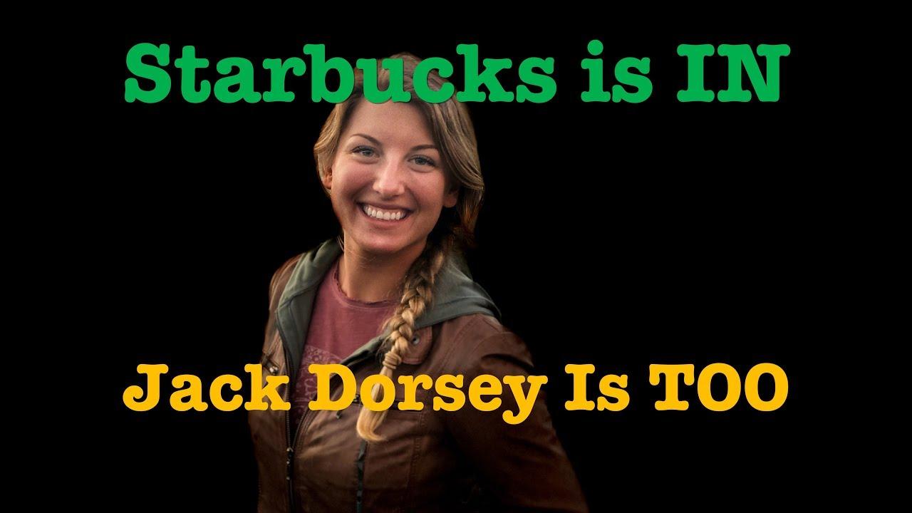 Crypto Update: Starbucks & Dorsey are IN! Warning for Google Chrome Users