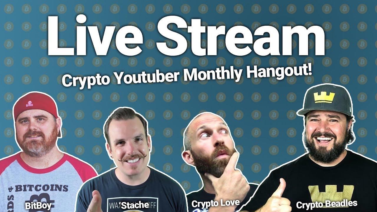 Crypto Youtuber Chat w/ BitBoy, Crypto Love, & Crypto Beadles!