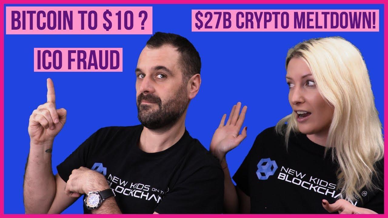 Crypto and Bitcoin News - Bitcoin to $10 ? , ICO Fraud , Tokens To Zero ?