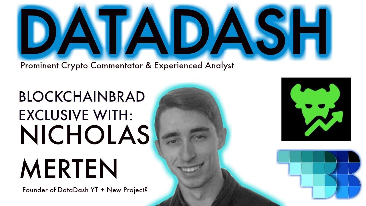 DataDash EXCLUSIVE chat   BlockchainBrad   Nicholas Merten   Candid Crypto Convo