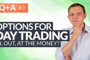 Day Trading Options: AT, IN, or OUT of the Money Options? #HungryForReturns 3
