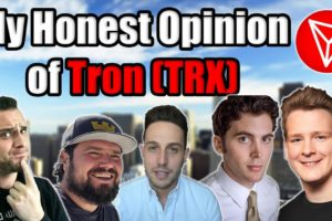 Did I Change My Mind On Tron [TRX]?