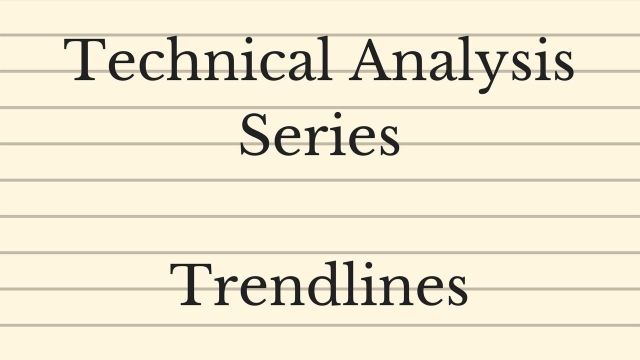 Drawing Trendlines - Technical Analysis Series