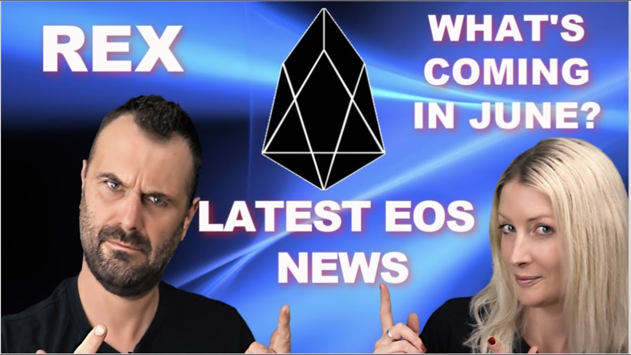 EOS SPECIAL. REX , JUNE GOSSIP , 1M ACCOUNTS AND MORE!
