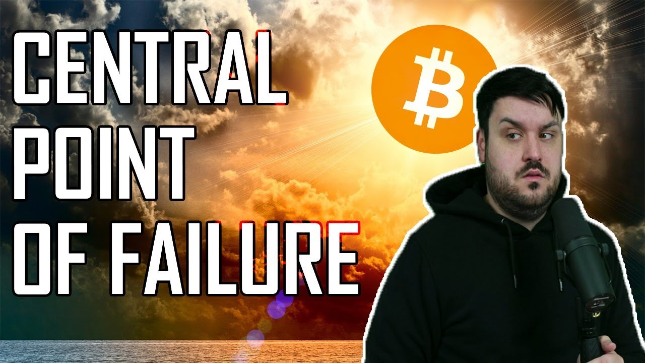 EVERYTHING Has A Central Point of Failure - Except Bitcoin