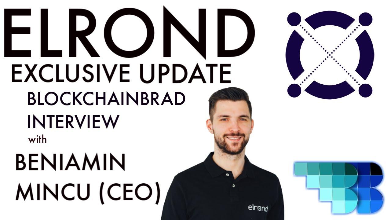 Elrond Exclusive | Beniamin Mincu | BlockchainBrad | Programmable Money | User-Friendly Blockchain