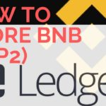 Everything You Need to Know to Store Binance Coin on Ledger