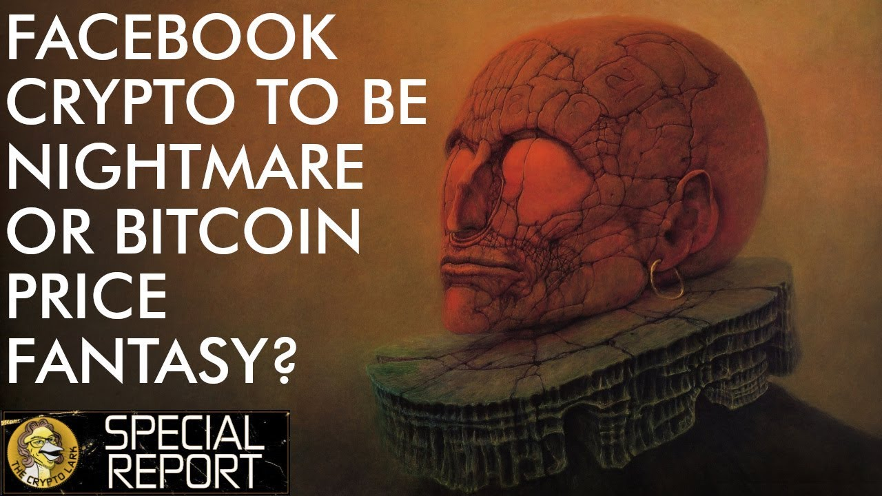 Facebook Crypto - Orwellian Nightmare Or Bitcoin Price Fantasy?