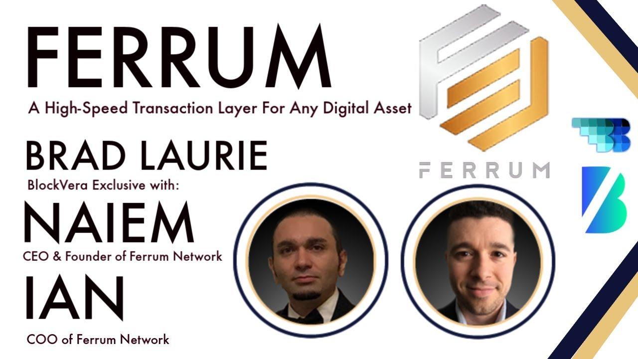 Ferrum Network | High-Speed Interoperability Network | BlockVera | BlockchainBrad | Fiat Gateway