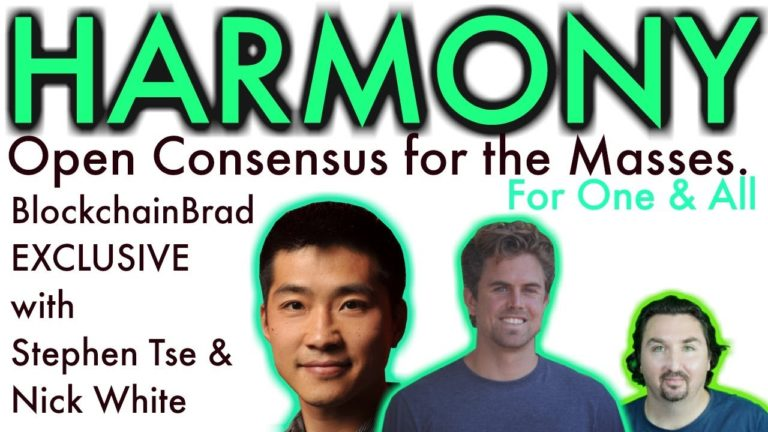 Harmony | BlockchainBrad Exclusive | Open Consensus for next 10B | Global DLT