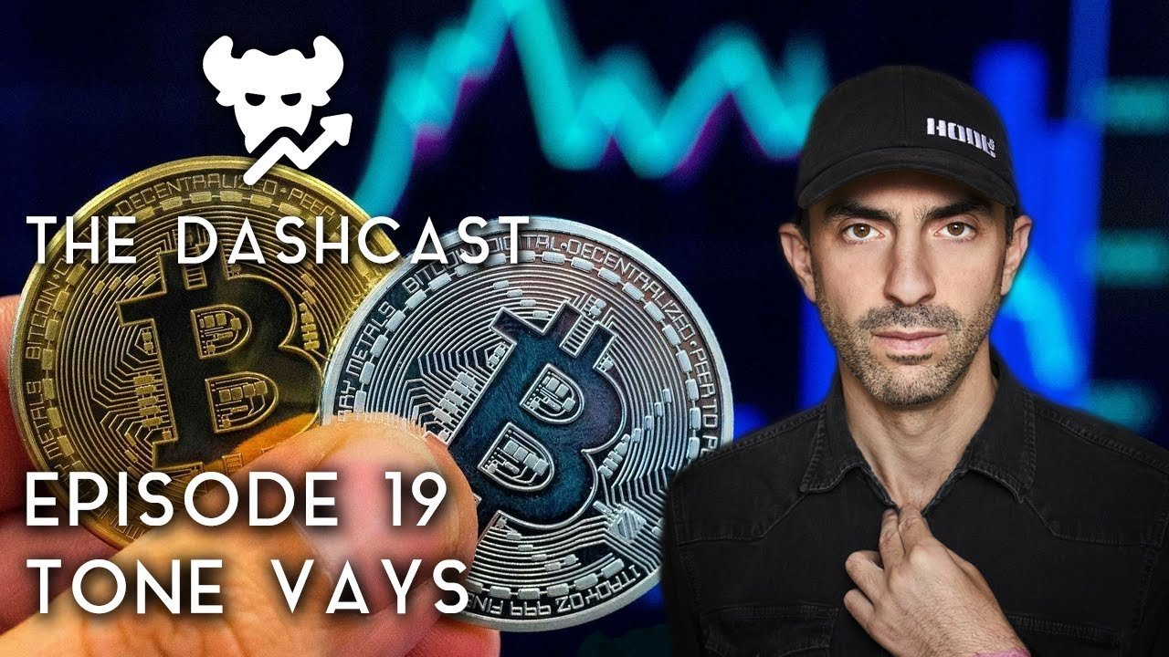 Interview With Tone Vays (DashCast Ep. 19)