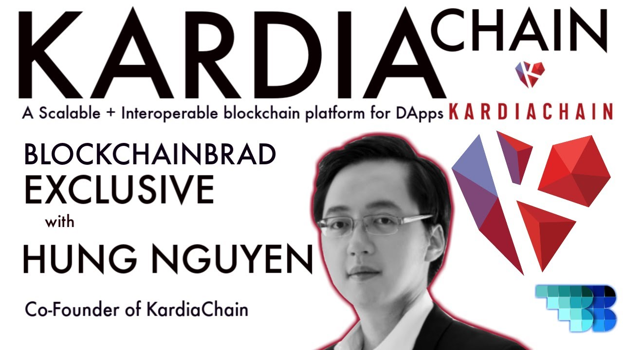 KardiaChain EXCLUSIVE | Blockchain of Blockchains | BlockchainBrad | Dual Node | ESWIM | BFT dPOS
