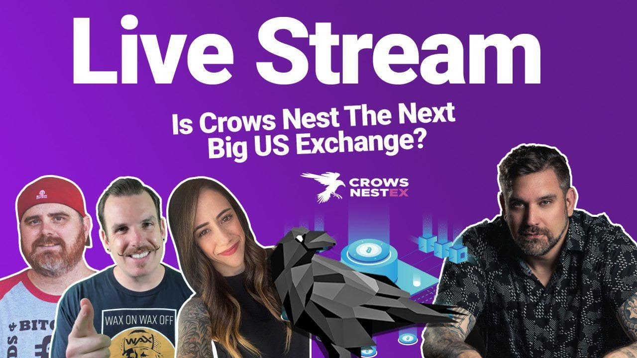 Live with Bitboy, Wendy-O & Crypto Stache as we Discuss CrowsNestEx and.... ?
