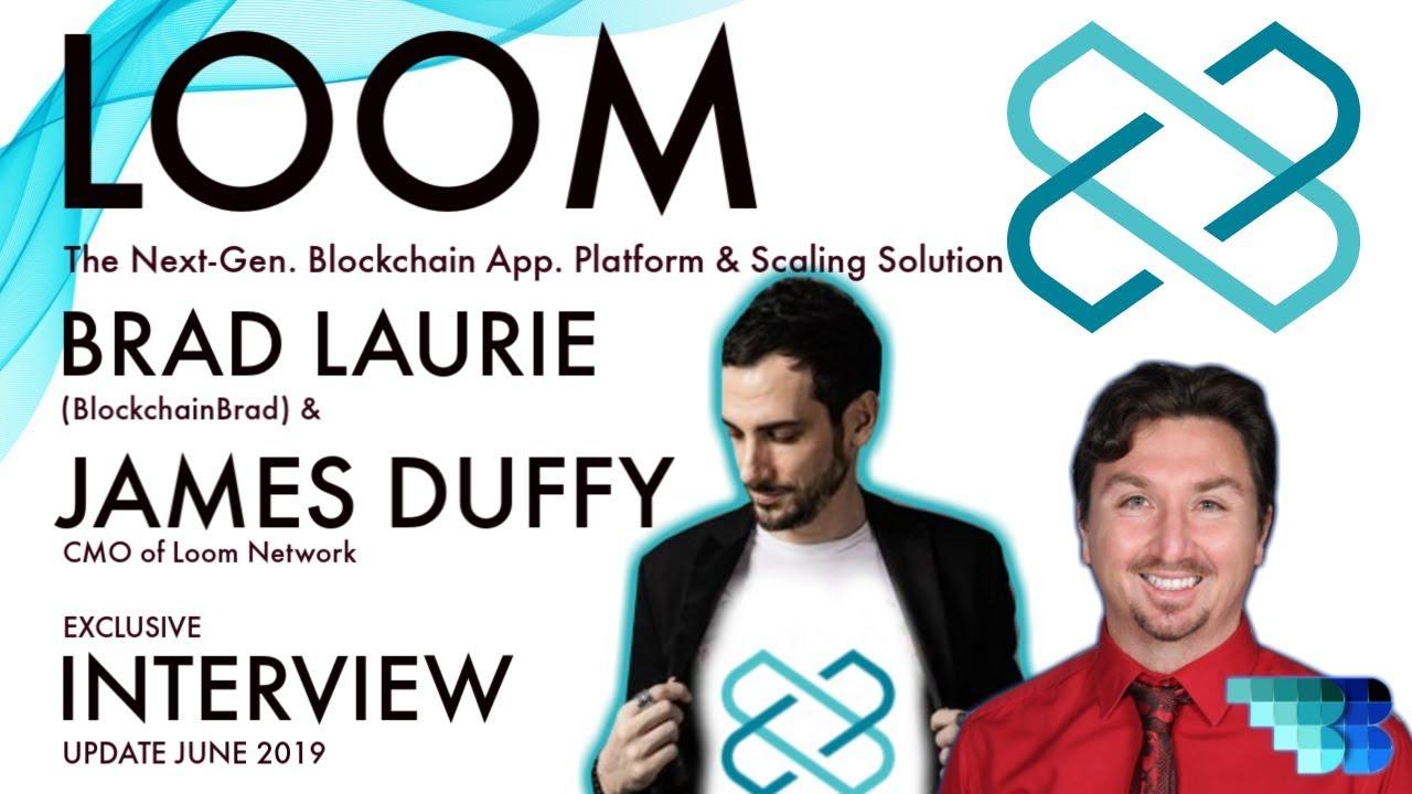 Loom Update   BlockchainBrad   Next-Generation Blockchain   Agnostic L2 Scaling   Blockchain Gaming