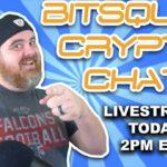Monday BitSquad Crypto Chat | BitBoy Crypto Livestream