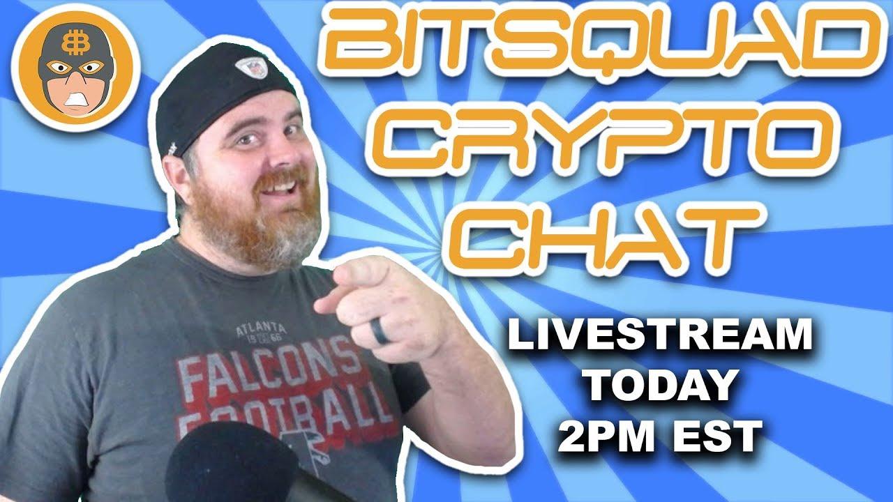 Monday BitSquad Crypto Chat   BitBoy Crypto Livestream