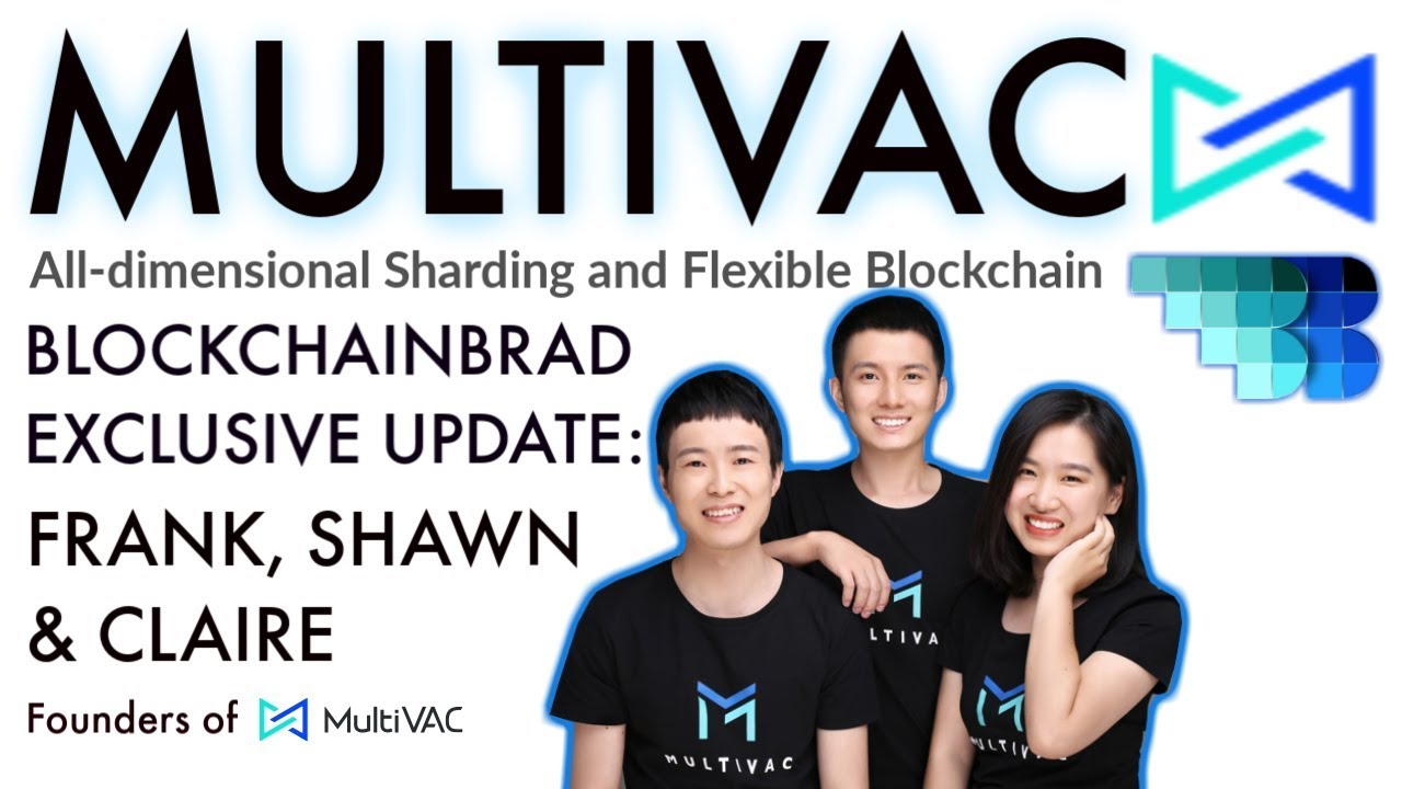 Multivac  | BlockchainBrad | All-dimensional Sharding  | Flexible Blockchain | Kucoin Spotlight