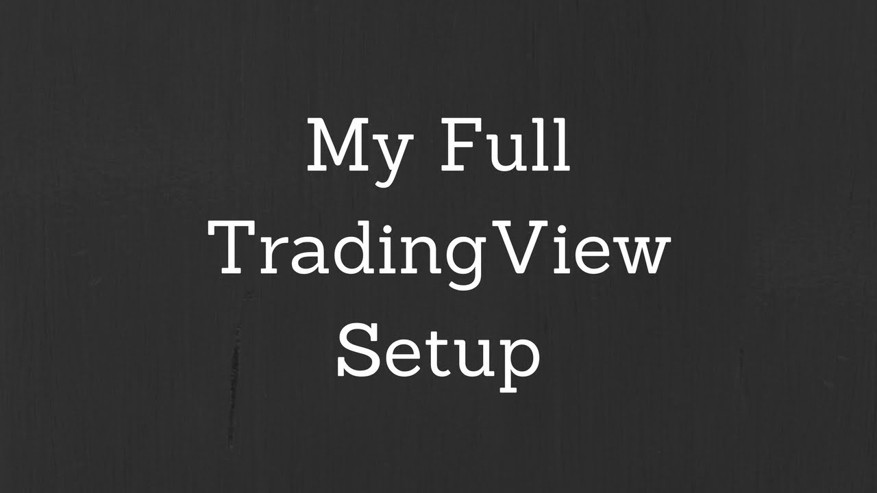 My TradingView Setup for Technical Analysis