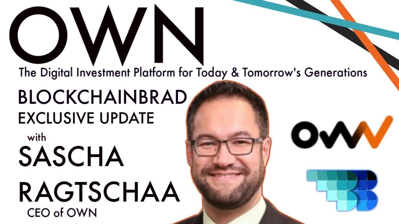 OWN | BlockchainBrad | Blockchain based Next Gen. Digital Investment Platform | Stock Exchange News!