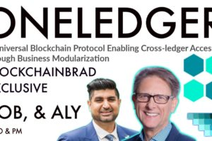 OneLedger Exclusive |  Enterprise Blockchain Solution | BlockchainBrad | Modular Business Blockchain