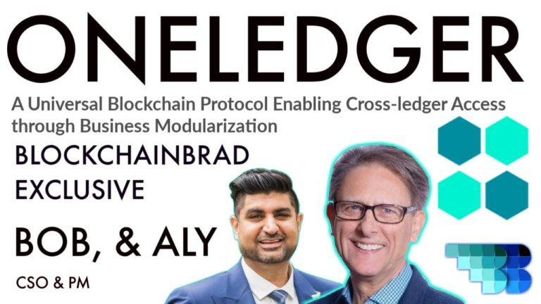 OneLedger Exclusive |  Enterprise Blockchain Solution | BlockchainBrad | Modular Business Blockchain