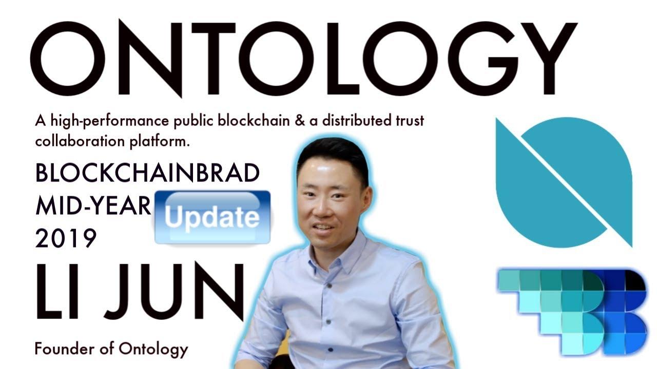 Ontology Update with Li Jun | BlockchainBrad | High-Performance Blockchain | Distributed Trust