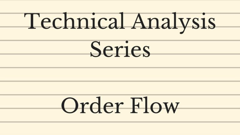 Order Flow – Technical Analysis Series