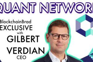 Quant Network Exclusive   CEO Gilbert Verdian    BlockchainBrad   Trust Web   Overledger