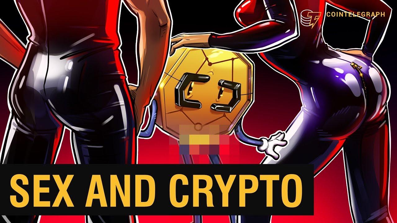 Sex & Crypto   Cointelegraph Documentary