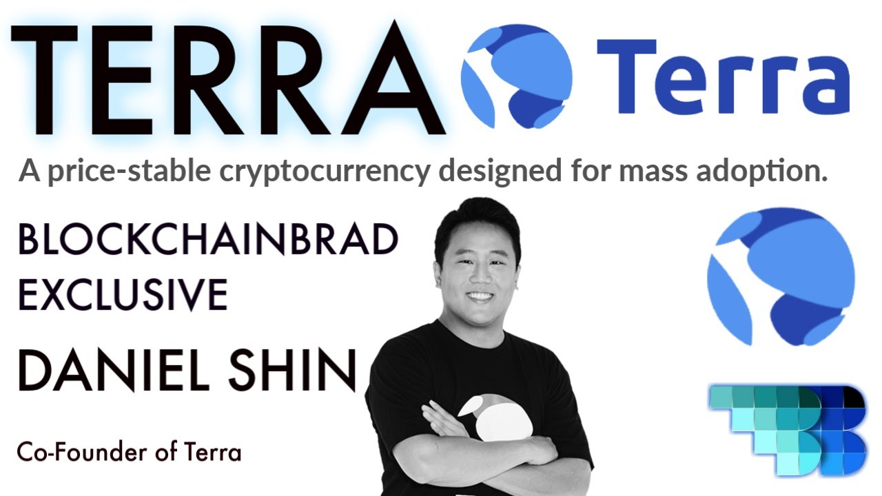 Terra | Co-Founder Exclusive | BlockchainBrad | Stable Coin | Luna | price-stable cryptocurrency